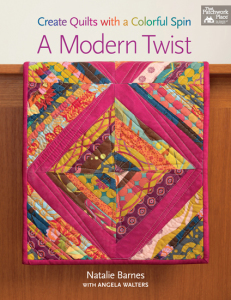 Quilting Is My Therapy Modern Twist By Angela Walters And