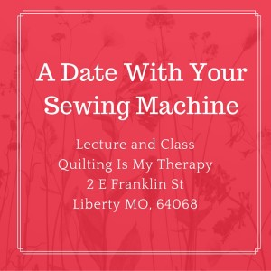 A Date with Your Sewing Machine