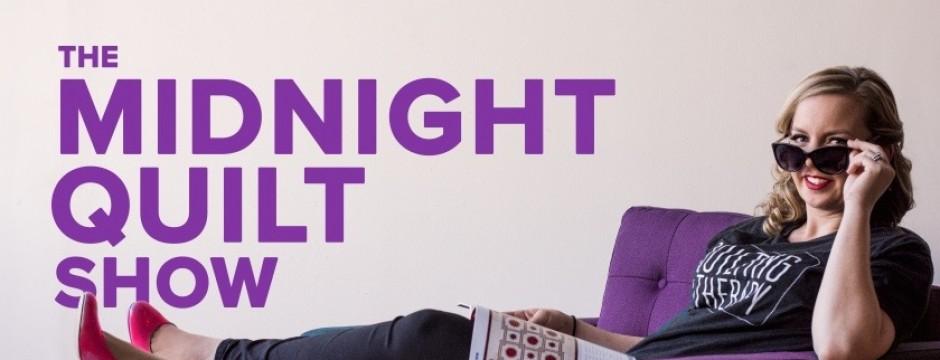 midnight quilt show
