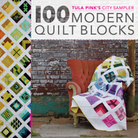 100 Modern Quilt Blocks by Tula Pink